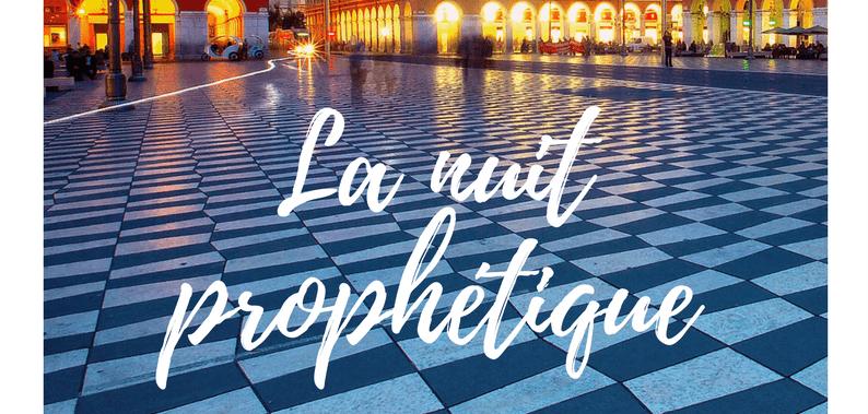 La nuit prophétique – Nice Côte d'Azur